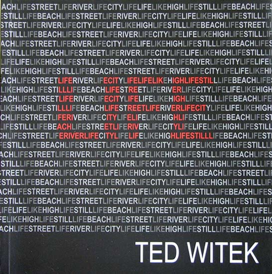 Life / A Different View Of Reality, Ted Witek